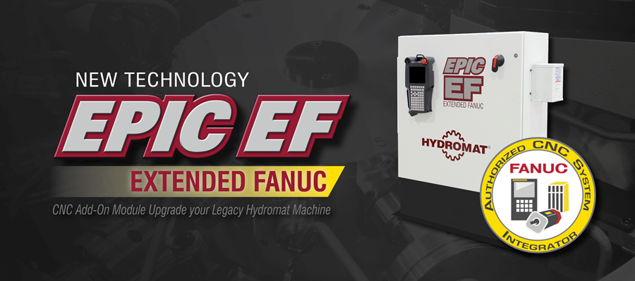 EPIC EF | CNC Add-On Module for Upgrading Your Legacy Hydromat Machines