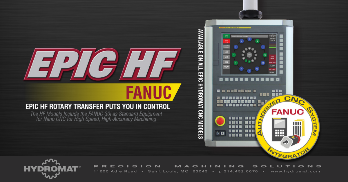 Hydromat Introduces EPIC HF FANUC Technology
